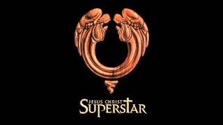 Jesus Christ Superstar (Full Album) + Lyrics