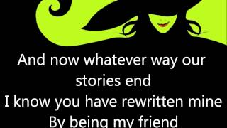 For Good lyric video (Original Broadway Cast Recording) Wicked the musical