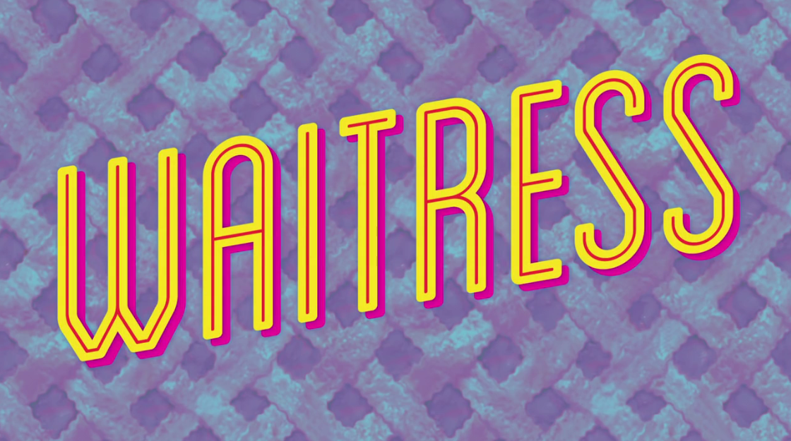 Waitress The Musical by Sara Bareilles