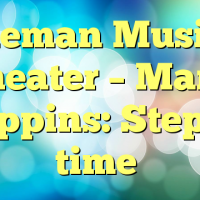 Coleman Musical theater – Mary Poppins: Step in time