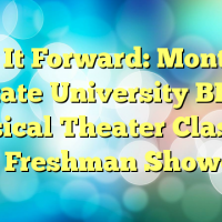 Play It Forward: Montclair State University BFA Musical Theater Class of 2018 Freshman Showcase