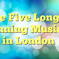 The Five Longest Running Musicals in London