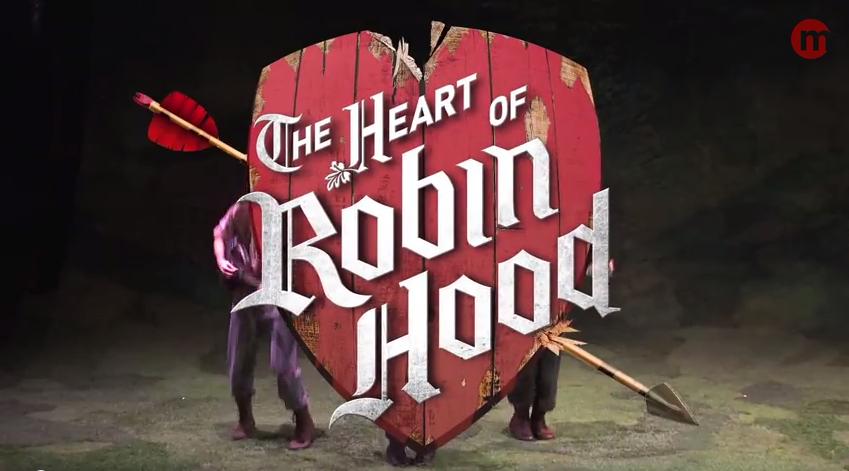 The Heart of Robin Hood The Musical